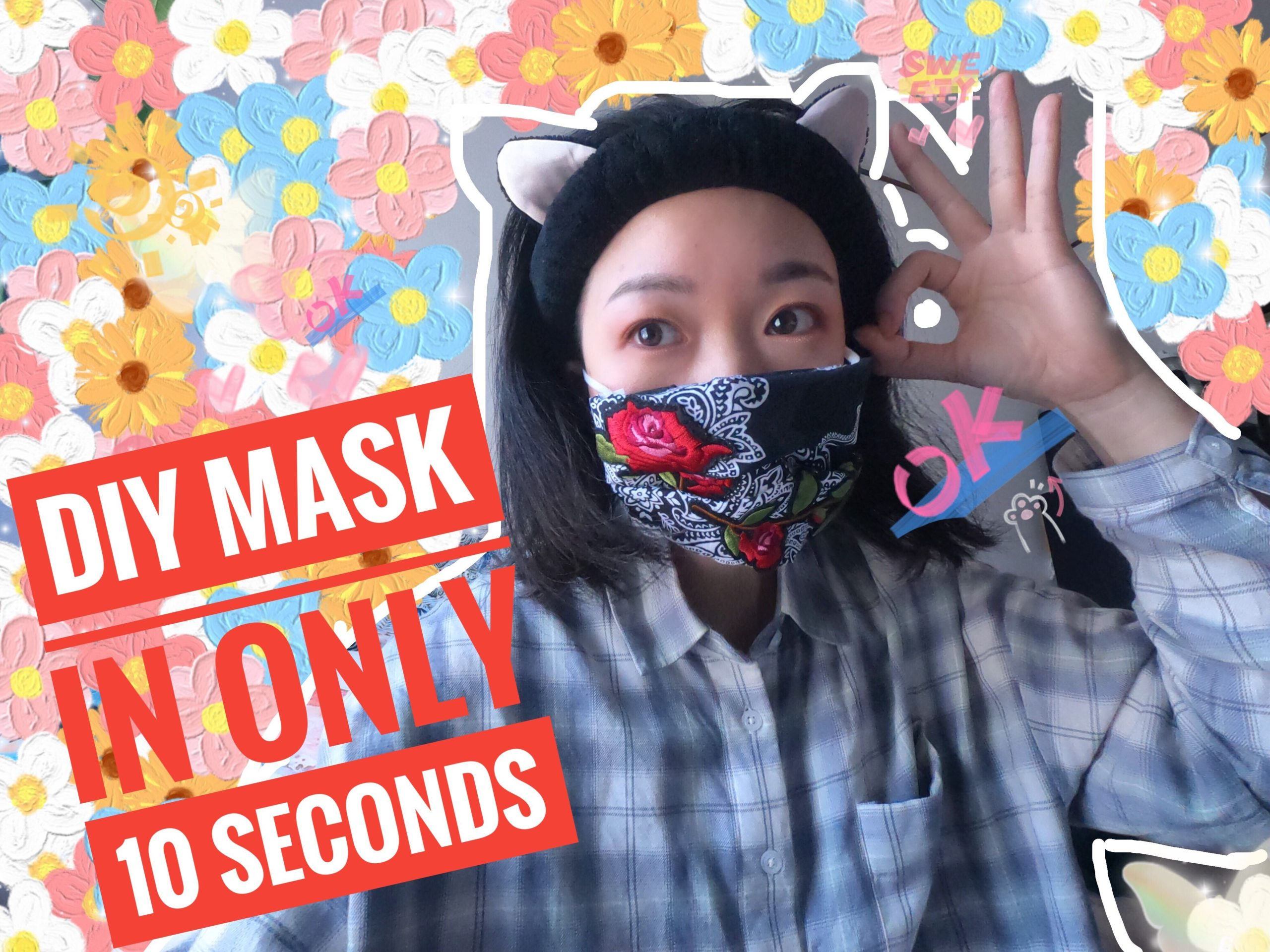 DIY Mask in only 10 seconds